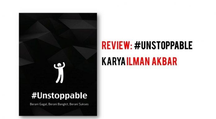 BUKU unstoppable ilman akbar sandi iswahyudi
